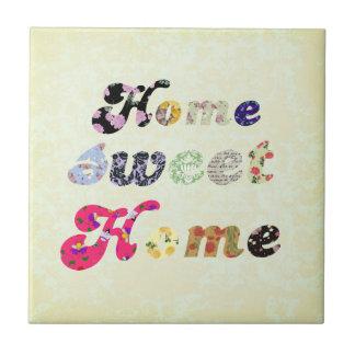 Home Sweet Home Tile