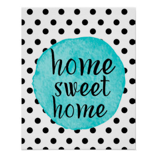 """""""Home Sweet Home"""" Watercolor Teal Dot Heart Poster"""
