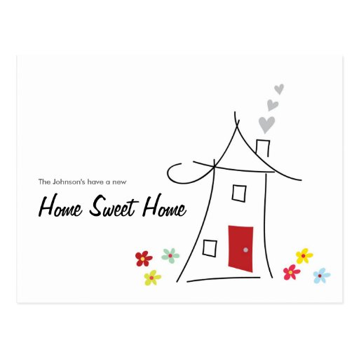 Home Sweet Home We Moved Postcard