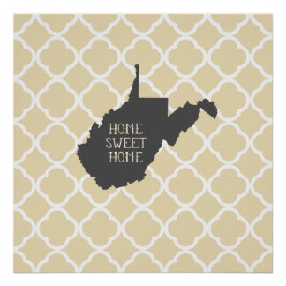 Home Sweet Home West Virginia Poster