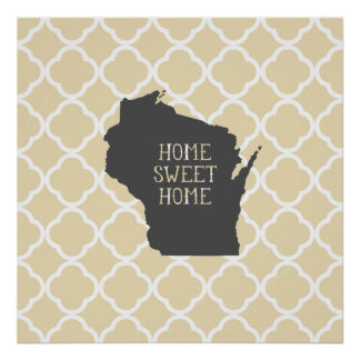 Home Sweet Home Wisconsin Poster