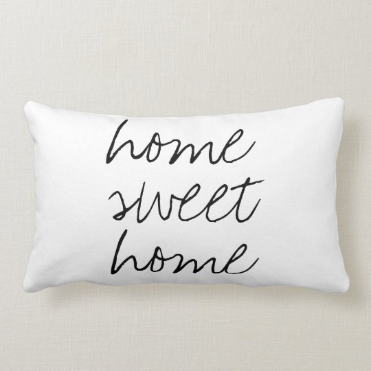 home sweet home with quotes sayings quote modern lumbar pillow