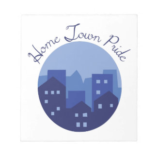 Home Town Pride Notepad
