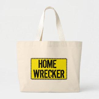 Home Wrecker Canvas Bag