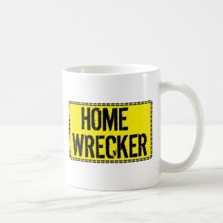 Home Wrecker Coffee Mug