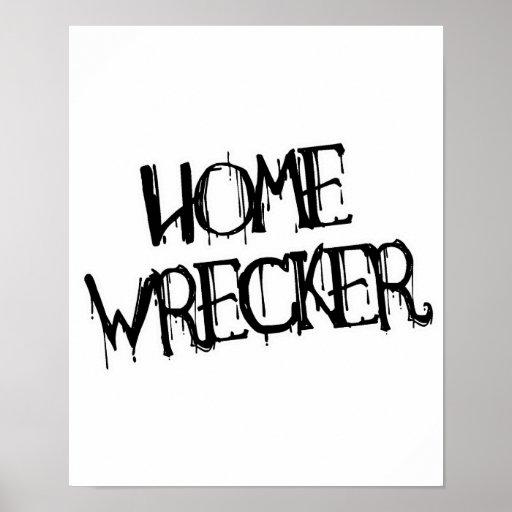 HOME WRECKER POSTER