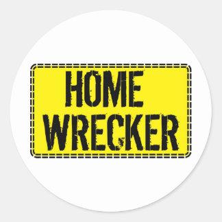 Home Wrecker Round Sticker
