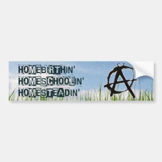 Homebirthin' Homeschoolin' Homesteadin' Bumper Sticker