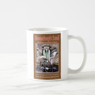 Homeboy's Soul Coffee Mug