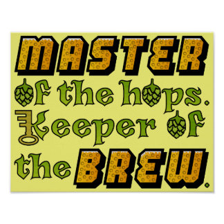 Homebrew Beer Brewer Brewery Poster