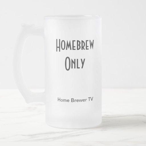 Homebrew Only, Home Brewer TV 16 Oz Frosted Glass Beer Mug