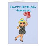 Homegirl del feliz cumpleaños felicitaciones
