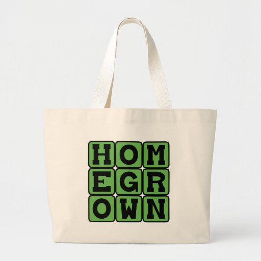 Homegrown, Gardened at Home Tote Bags