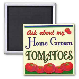 Homegrown Tomato Garden Slogan 2 Inch Square Magnet