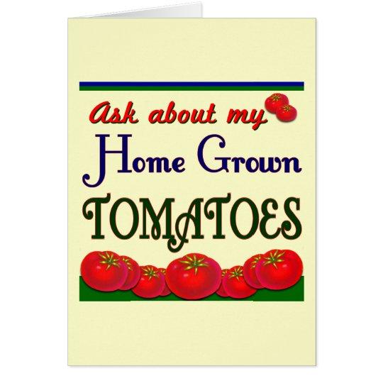 Homegrown Tomato Garden Slogan Card