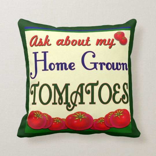 Homegrown Tomato Saying Gardener Pillow