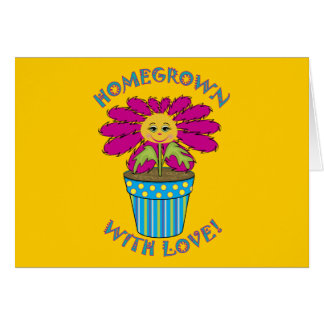 Homegrown with Love Greeting Card