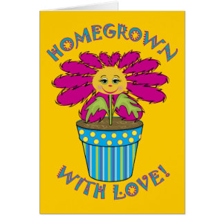 Homegrown with Love Card