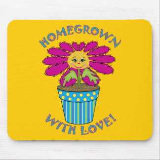 Homegrown with Love Mouse Pad