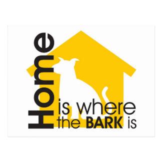 Homeis Where the Bark is Postcard