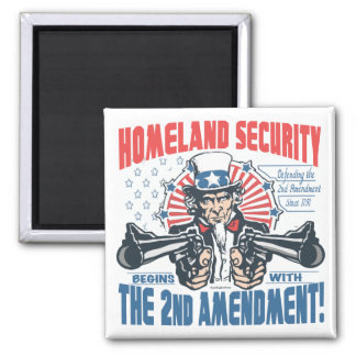 Homeland Security Begins with 2nd Amendment Magnet