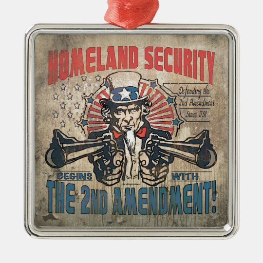 Homeland Security Begins with the Second Amendment Metal Ornament