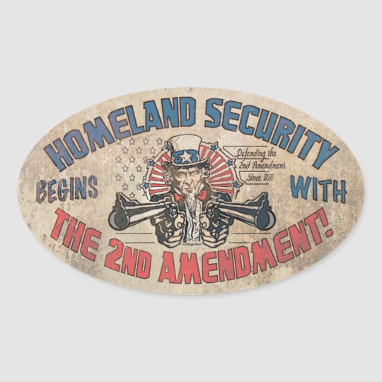 Homeland Security Begins with the Second Amendment Oval Sticker