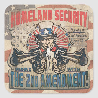 Homeland Security Begins with the Second Amendment Square Sticker