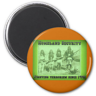 Homeland Security Fighting Terrorism Since 1492 2 Inch Round Magnet