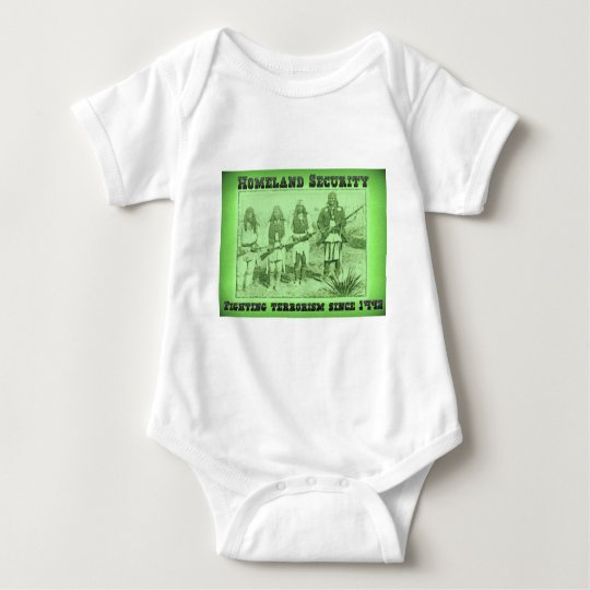 Homeland Security Fighting Terrorism Since 1492 Baby Bodysuit