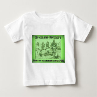 Homeland Security Fighting Terrorism Since 1492 Baby T-Shirt