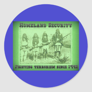 Homeland Security Fighting Terrorism Since 1492 Classic Round Sticker