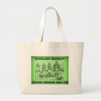 Homeland Security Fighting Terrorism Since 1492 Large Tote Bag
