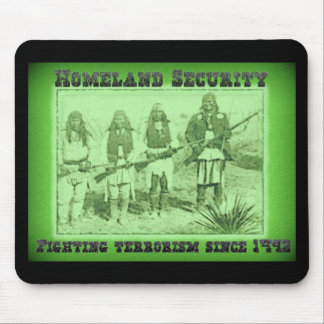 Homeland Security Fighting Terrorism Since 1492 Mouse Pad