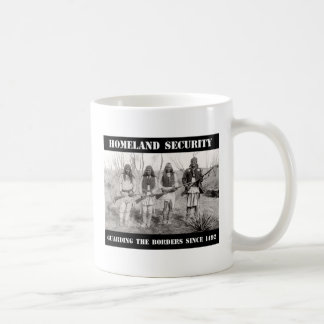 HOMELAND SECURITY Guarding The Borders since 1492 Classic White Coffee Mug