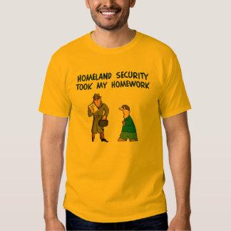Homeland Security Homework T-Shirt