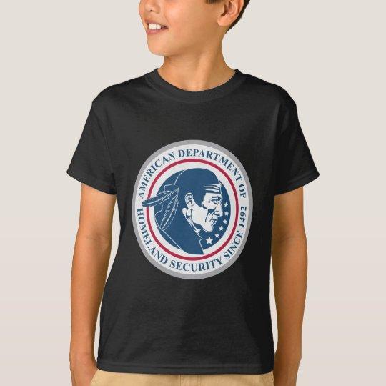 Homeland Security, Native American T-Shirt