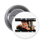 Homeland Security Pinback Buttons