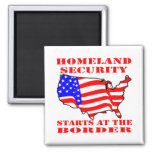Homeland Security Starts At The Border 2 Inch Square Magnet