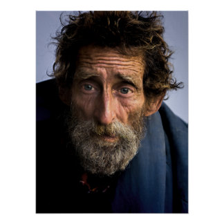 Homeless and Helpless Bearded Man Poster