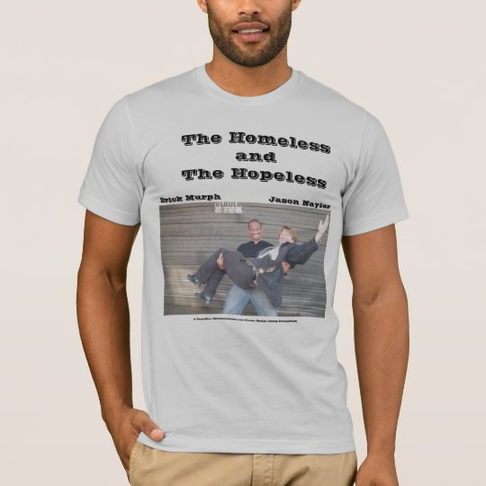 Homeless and Hopeless Cover Tshirt