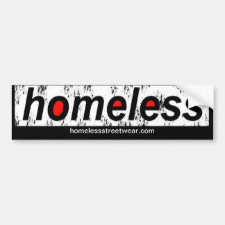 Homeless Bumper Bumper Sticker