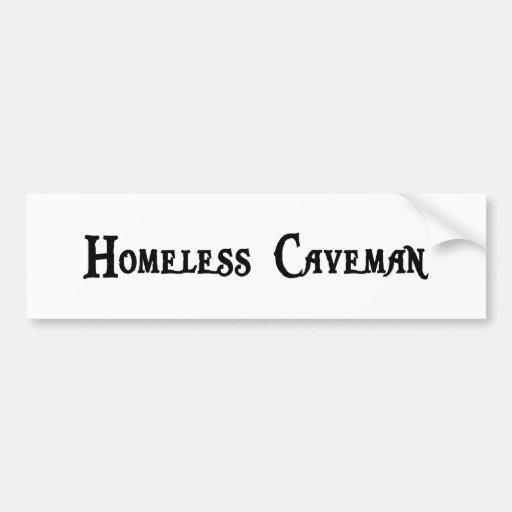 Homeless Caveman Bumper Sticker
