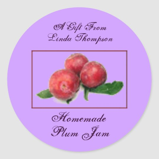 Homemade Homegrown Plum Jelly Recipe Gift Custom Classic Round Sticker