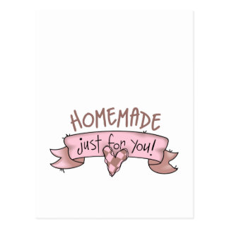 Homemade Just For You! Post Card