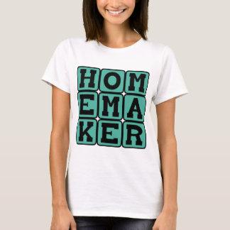 Homemaker, Domestic Goddess T-Shirt