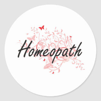 Homeopath Artistic Job Design with Butterflies Classic Round Sticker