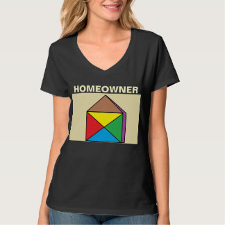 homeowner T-Shirt