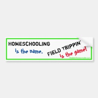 Homeschool Bumper Sticker - Field Trippin'
