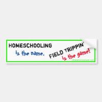Homeschool Bumper Sticker - Field Trippin'